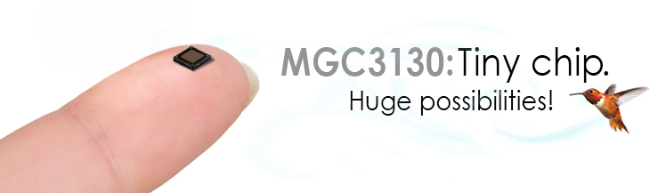 MGC3130 Tiny Chip, Huge Possiblities!