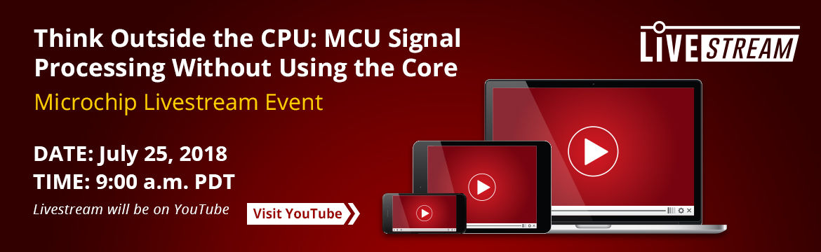 Livestream Event - Think Outside the CPU: MCU Signal Processing Without Using the Core