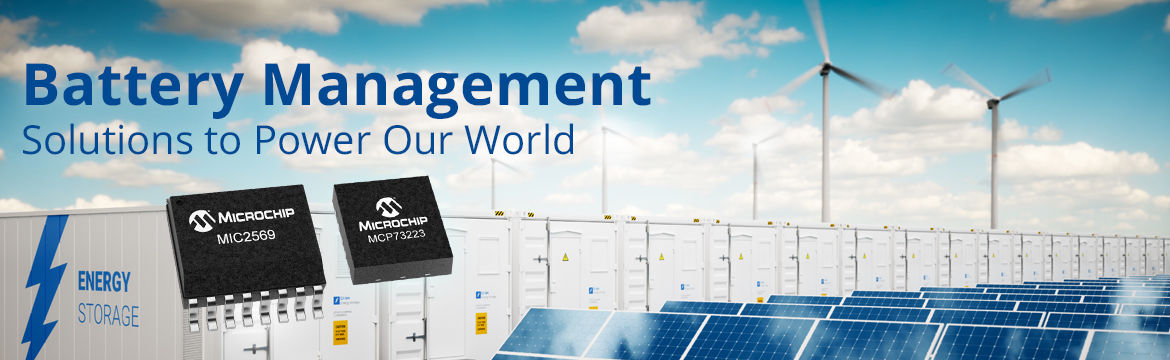 Battery Management - Solutions to Power Our World