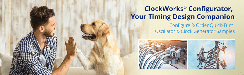 ClockWorks Configurator, Your Timing Design Companion